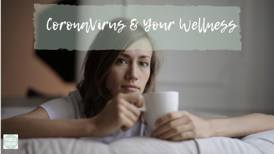 coronavirus and wellness - how to manage stress