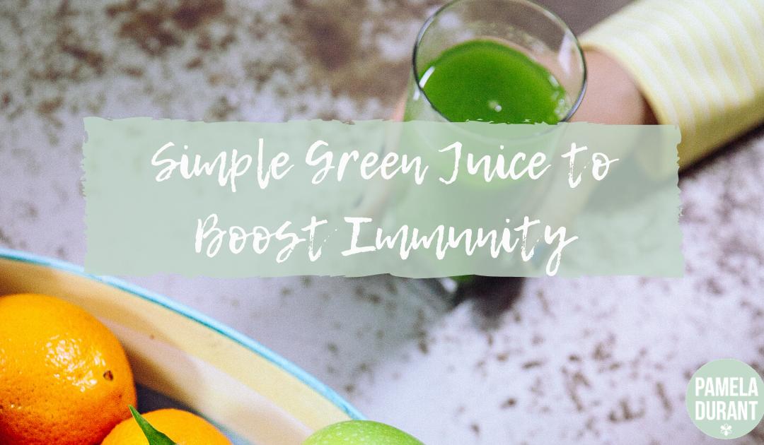green juice for coronavirus immunity
